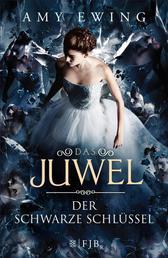 Das Juwel – Der Schwarze Schlüssel - Roman