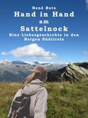 Hand in Hand am Sattelnock - Eine Liebesgeschichte in den Bergen Südtirols