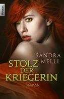 Sandra Melli: Stolz der Kriegerin ★★★★★