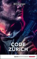 Bill Granger: Code Zürich ★★