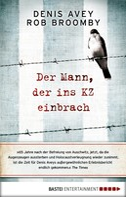 Denis Avey: Der Mann, der ins KZ einbrach ★★★★