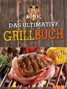 Naumann & Göbel Verlag: Das ultimative Grillbuch ★★