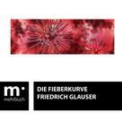 Friedrich Glauser: Die Fieberkurve