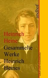 Heinrich Heine: Gesammelte Werke - Anhofs große Literaturbibliothek