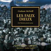 The Horus Heresy 02: Les Faux Dieux - Où l'hérésie prend racine