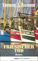 Theodor J. Reisdorf: Friesischer Tod ★★★★