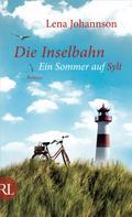 Lena Johannson: Die Inselbahn ★★★★