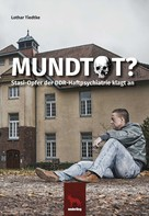 Lothar Tiedtke: Mundtot ★★★★