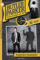 Günter Dönges: Butler Parker 100 – Kriminalroman ★★★★