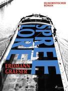 Erdmann Graeser: Spreelore