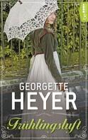 Georgette Heyer: Frühlingsluft ★★★★