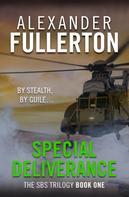 Alexander Fullerton: Special Deliverance
