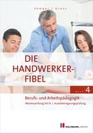 """Dr. Lothar Semper: """"Die Handwerker-Fibel"""""""