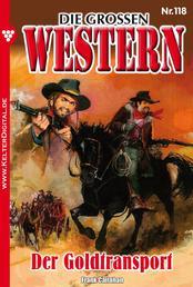 Die großen Western 118 - Der Goldtransport