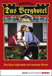 Das Berghotel - Folge 101 - Ein Kuss sagt mehr als tausend Worte