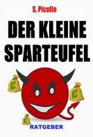 S. Picollo: Der kleine Sparteufel (Ratgeber) ★★