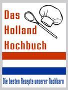 Arthur Lichtbeck: Das Holland Kuchbuch ★★