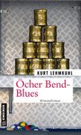 Kurt Lehmkuhl: Öcher Bend-Blues
