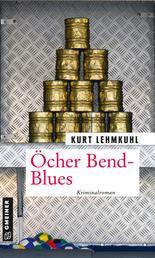 Öcher Bend-Blues - Kriminalroman
