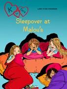 Line Kyed Knudsen: K for Kara 4 - Sleepover at Malou's