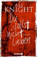 Ali Knight: Du sollst nicht lieben ★★★