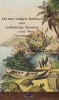 H. A. Ch. V. Egloffstein: Der neue hessische Robinson