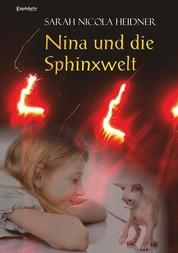 Nina und die Sphinxwelt - Roman