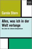 Carola Stern: Alles, was ich in der Welt verlange ★★★★★