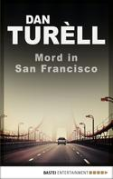 Dan Turèll: Mord in San Francisco ★★★★
