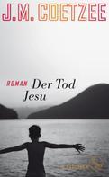 J.M. Coetzee: Der Tod Jesu