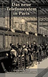 Das neue Telefonsystem in Paris - Zeitreisen zur Kultur und Technik