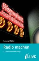 Sandra Müller: Radio machen ★★★★★