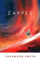 Sherwood Smith: Zapped