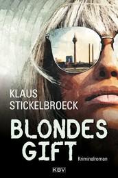 Blondes Gift - Kriminalroman
