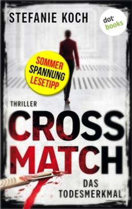 CROSSMATCH. Das Todesmerkmal