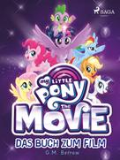 G. M. Berrow: My Little Pony: The Movie - das Buch zum Film ★★