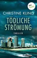 Christine Kling: Tödliche Strömung - Ein Fall für Seychelle Sullivan: Band 2 ★★★★
