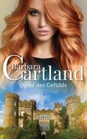 Barbara Cartland: Opfer der Gefühle ★★★★