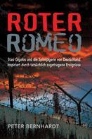 Peter Bernhardt: Roter Romeo