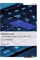Maximilian Selmair: Automatisierung in der SAP GUI per Scripting