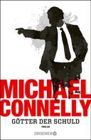 Michael Connelly: Götter der Schuld ★★★★