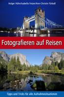 Holger Hühn: Fotografieren auf Reisen ★★★