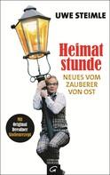 Uwe Steimle: Heimatstunde ★★★★