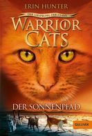 Erin Hunter: Warrior Cats - Der Ursprung der Clans. Der Sonnenpfad ★★★★★