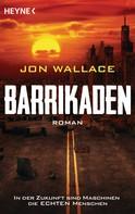 Jon Wallace: Barrikaden ★★★★