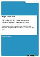 Holger Köhler-Kaeß: Die Evolution des Films. Warum das Fernsehen größer als das Kino wird