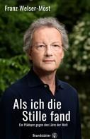 Franz Welser-Möst: Als ich die Stille fand ★★★★★