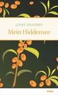 Ulrike Draesner: Mein Hiddensee ★★★★