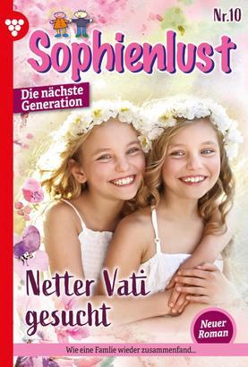 Sophienlust - Die nächste Generation 10 – Familienroman