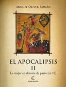 Miguel Oliver Román: El Apocalipsis II